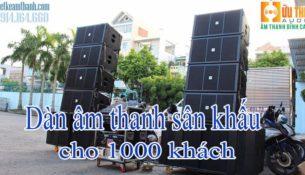 Dàn âm thanh sân khấu cho 1000 khách