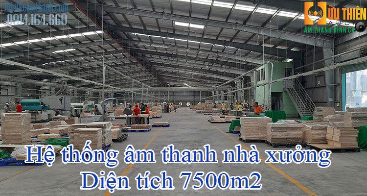 Âm thanh nhà xưởng 7500m2