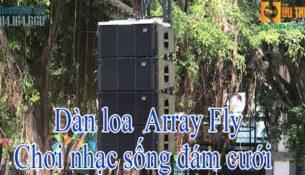 dàn loa array fly chơi nhạc sống