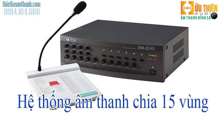thiết kế hệ thống âm thanh 15 vùng