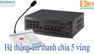 hệ thống âm thanh 5 vùng